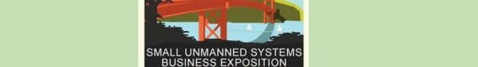 Small Unmanned Systems Business Exposition