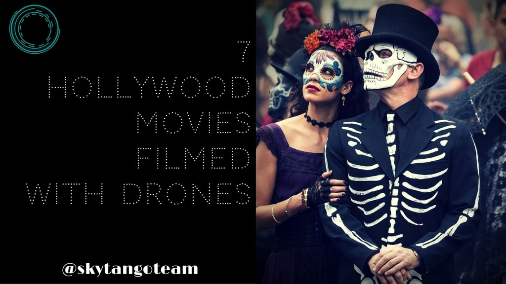 Drones In Movies: 7 Hollywood Movies Filmed With Drones