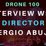 Behind The Scenes Of Drone 100: Interview with Director Sergio Abuja