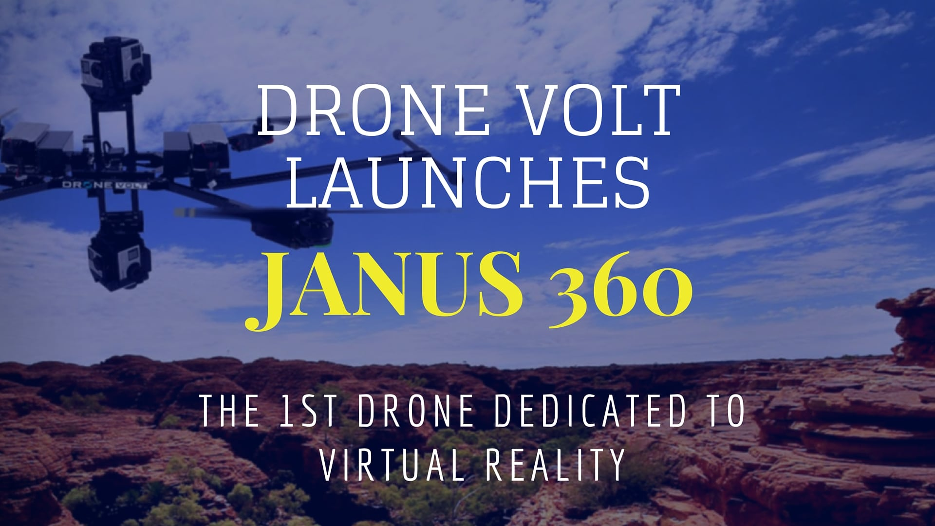 Drone Volt Launches Janus 360, Drone Able To Produce Virtual Reality Video Content