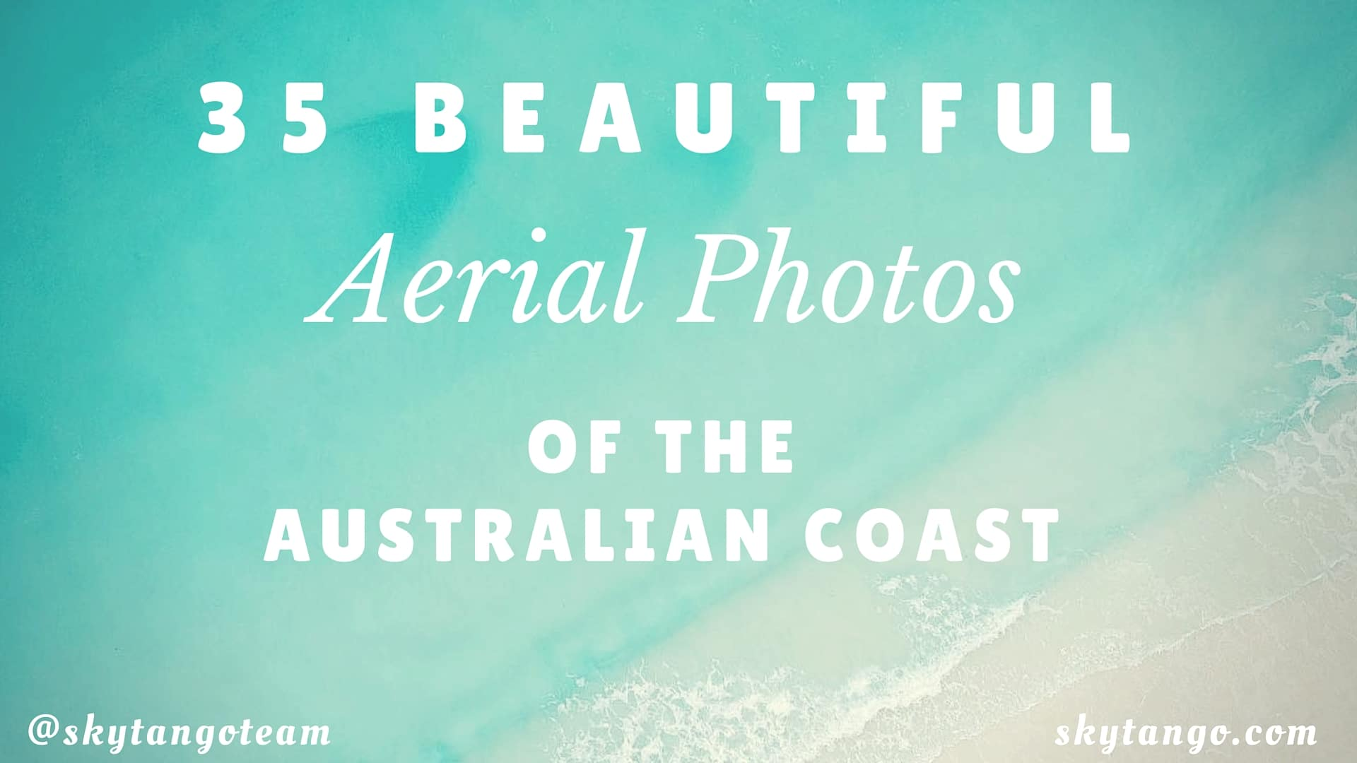 35 Beautiful Aerial Photos Of The Australian Coast