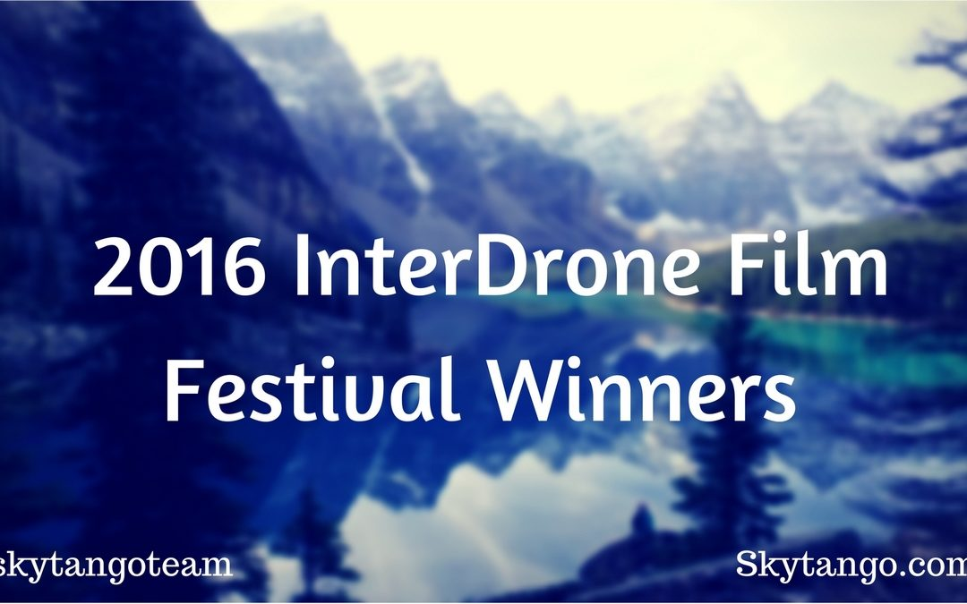 2016 InterDrone Film Festival Winners