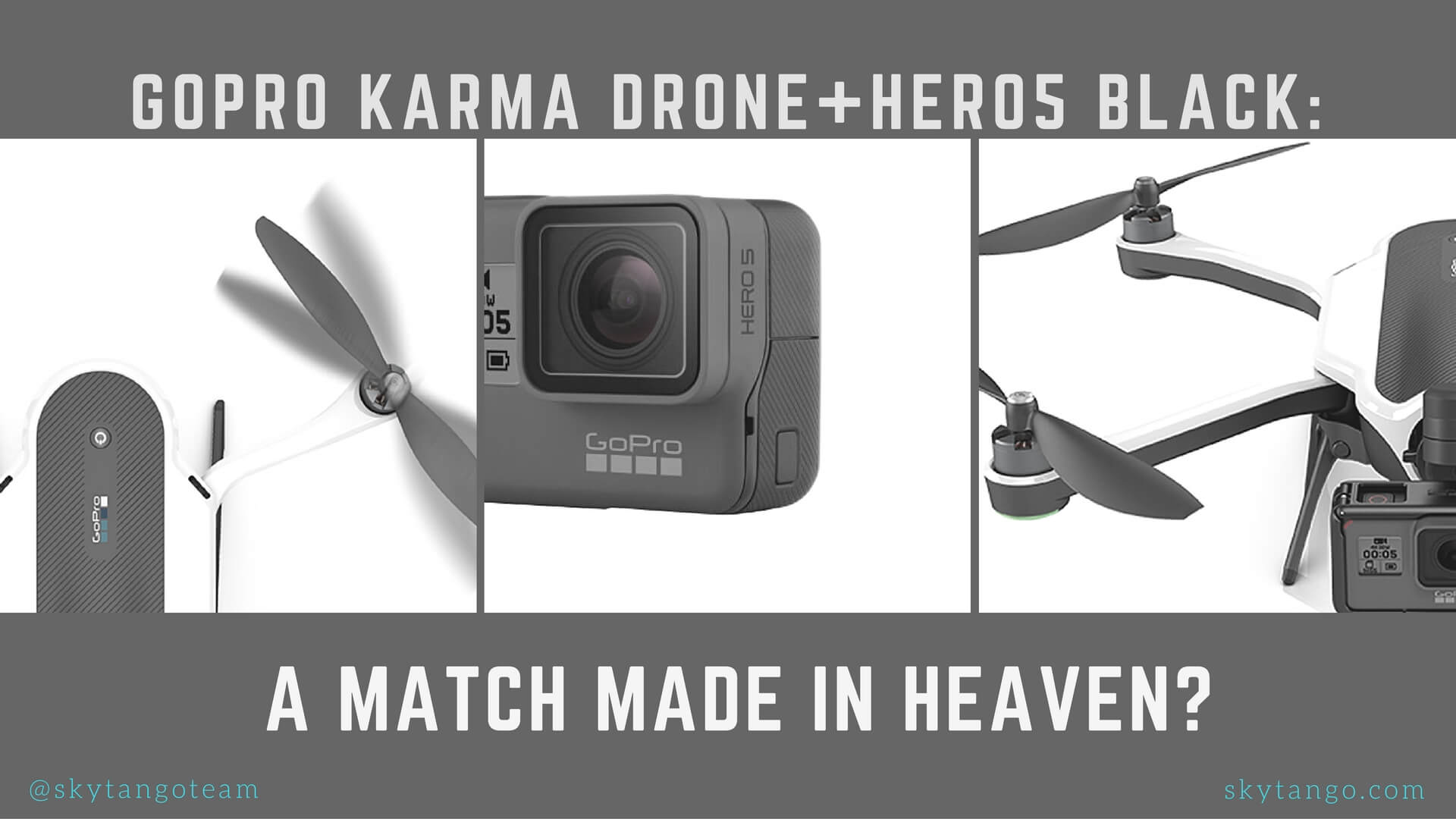 GoPro Karma Drone And Hero5 Black: A Match Made In Heaven?