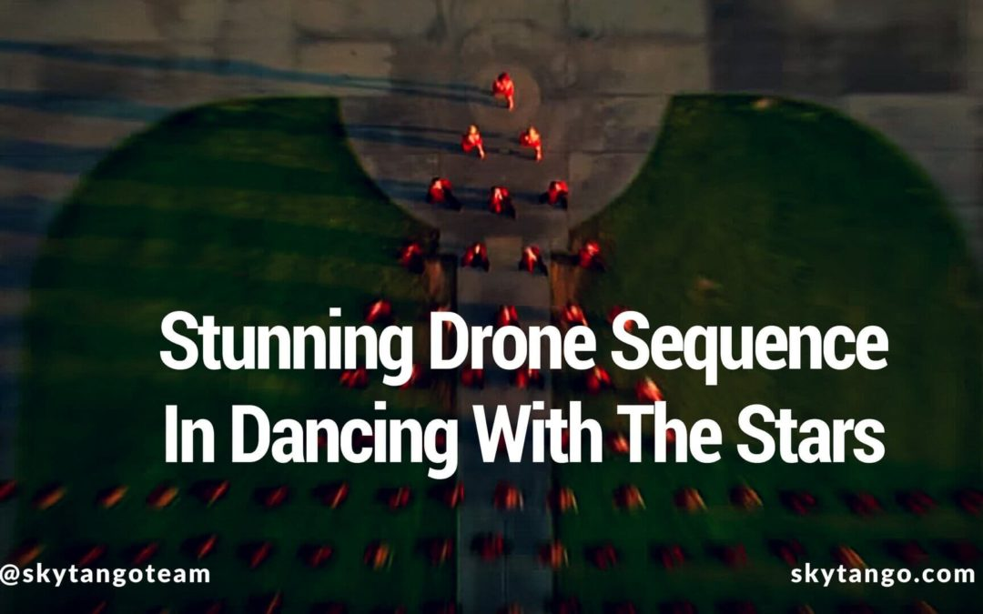 Watch This Stunning Dancing With The Stars Drone Sequence