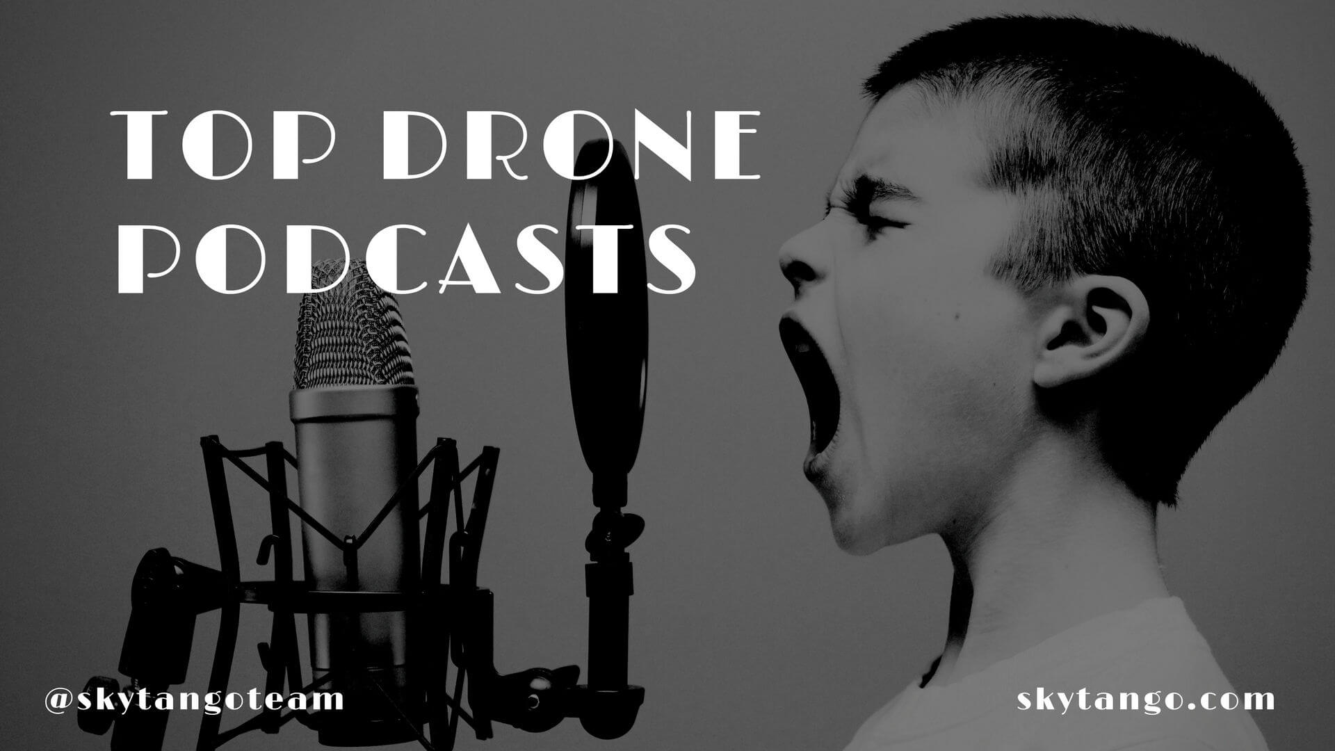 Top Drone Podcasts