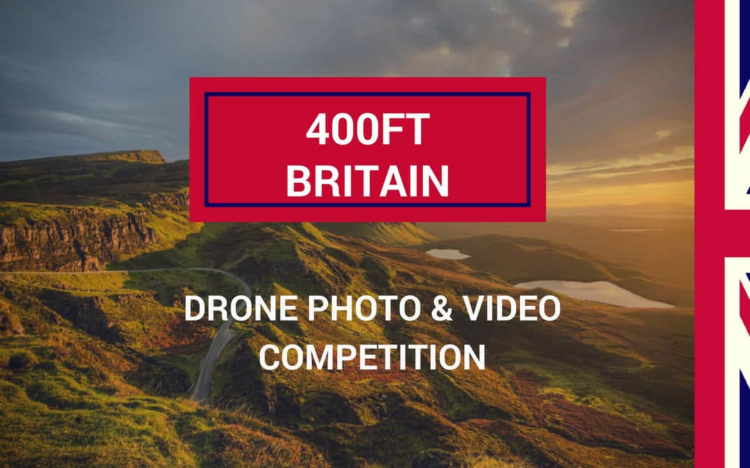 CAA & VisitEngland Launch '400ft Britain', Drone Photography & Videography Competition