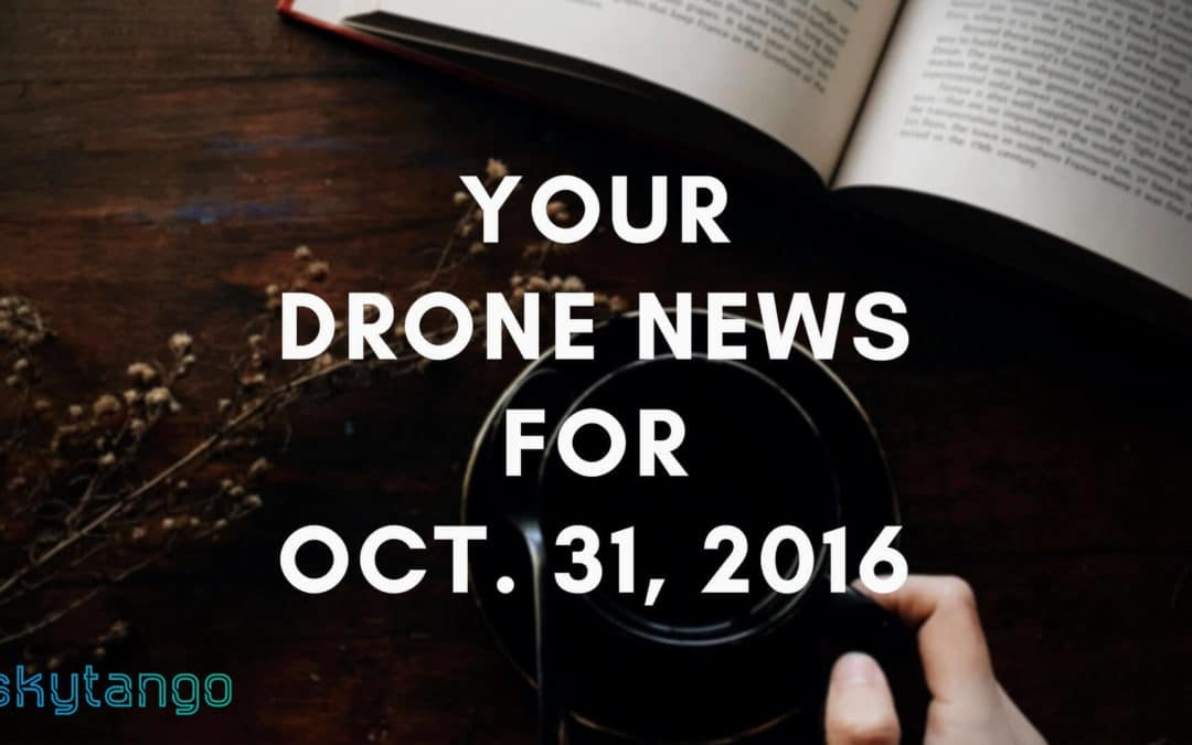 Your Drone News For Oct. 31, 2016: GoPro, Z30, Drones & Privacy, SheFlies, Airblock