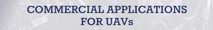 Commercial Applications for UAVs Conference
