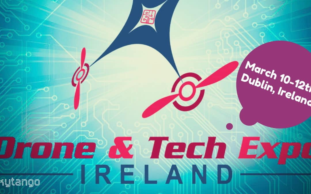 Drone & Tech Expo Ireland 2017: Interview With Organizer Ian Kiely