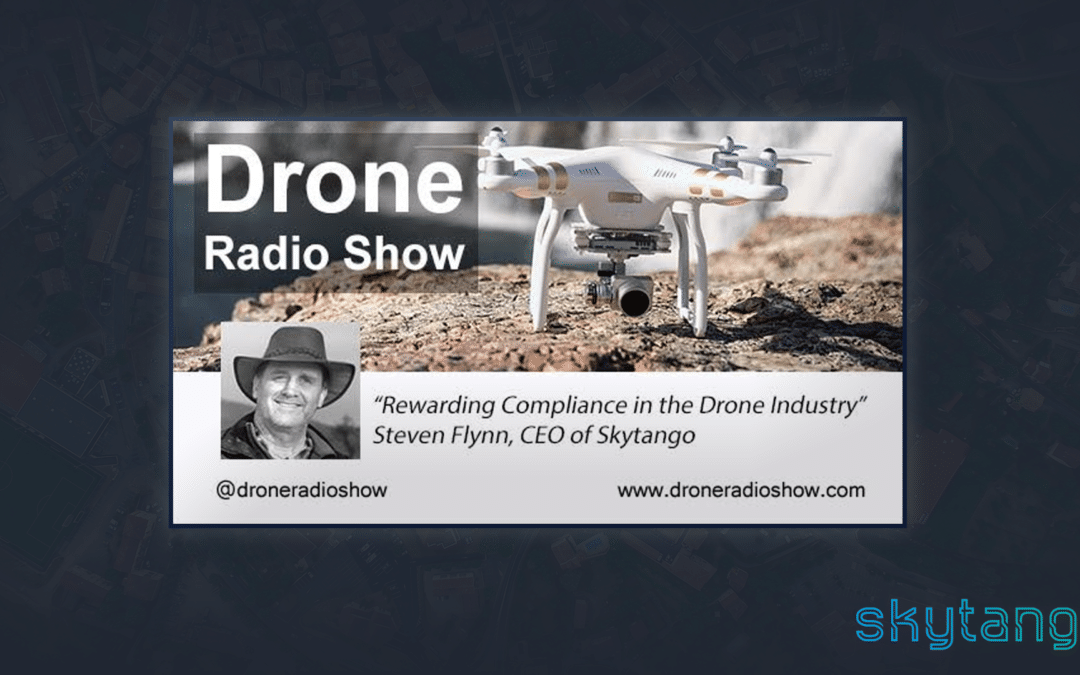 Skytango CEO Steven Flynn Featured On Drone Radio Show Podcast