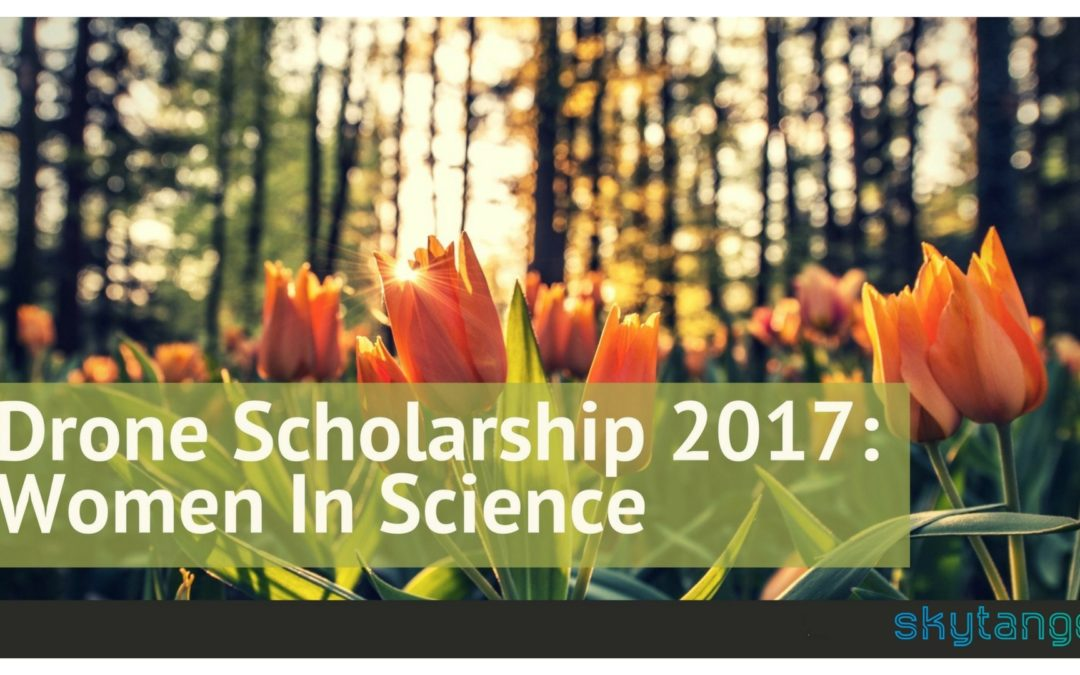 Drone Scholarship 2017: Women In Science