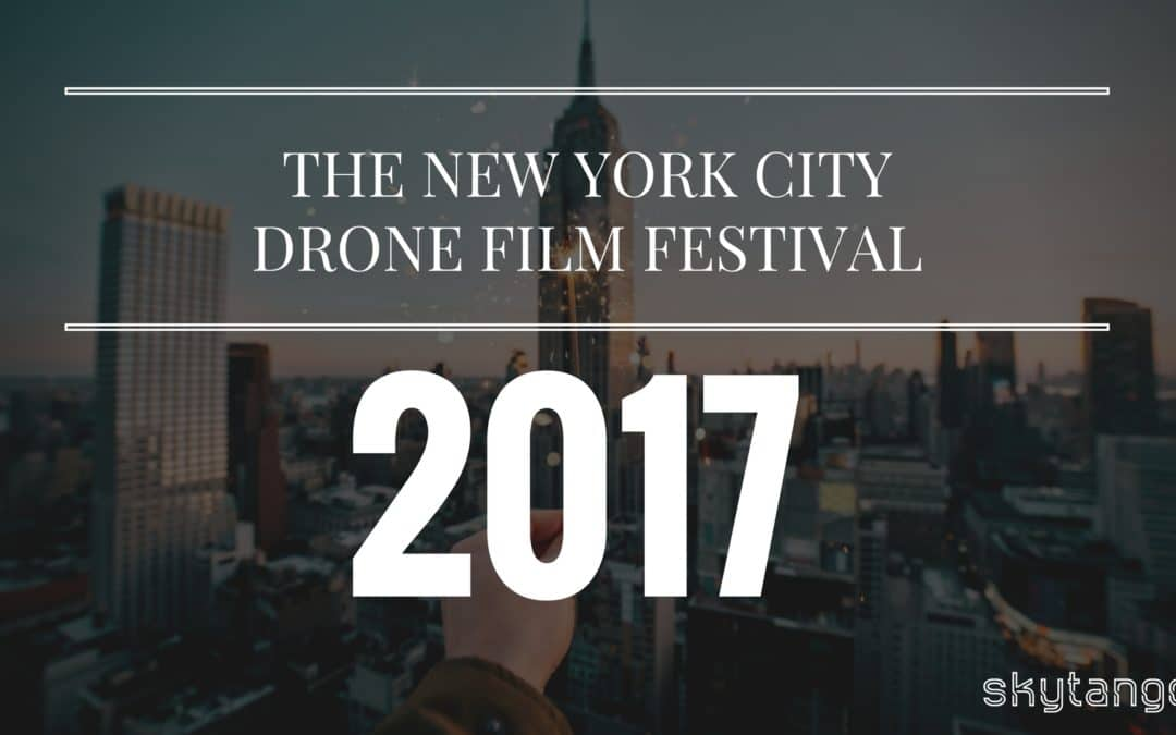 New York City Drone Film Festival 2017: The Winners