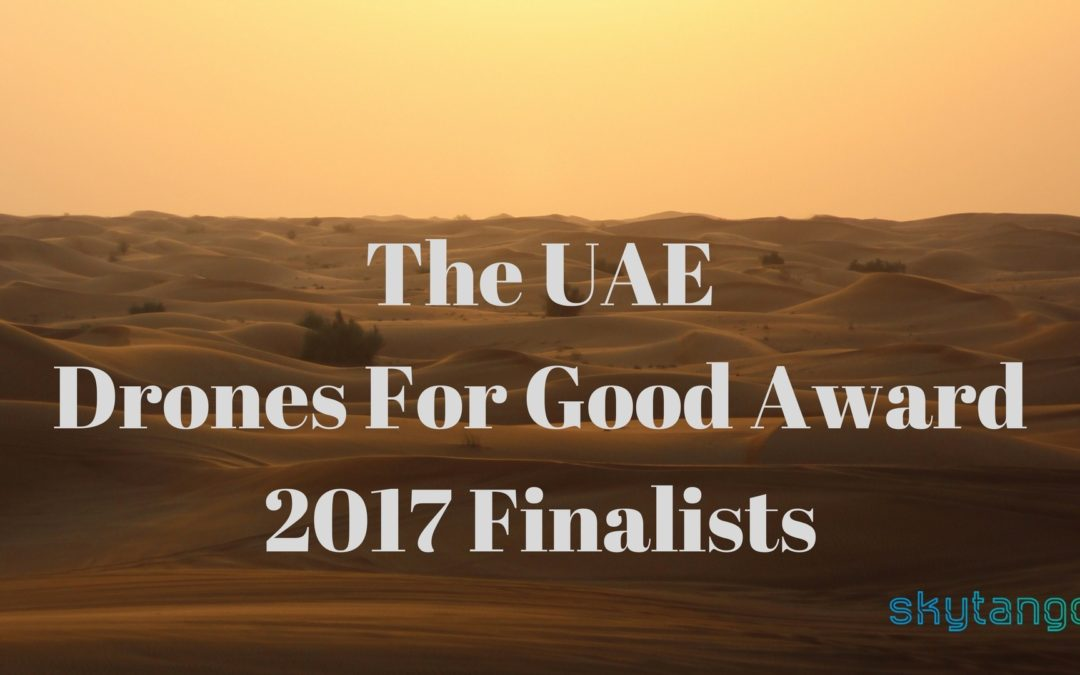 The UAE Drones For Good Award 2017 Winners & Finalists