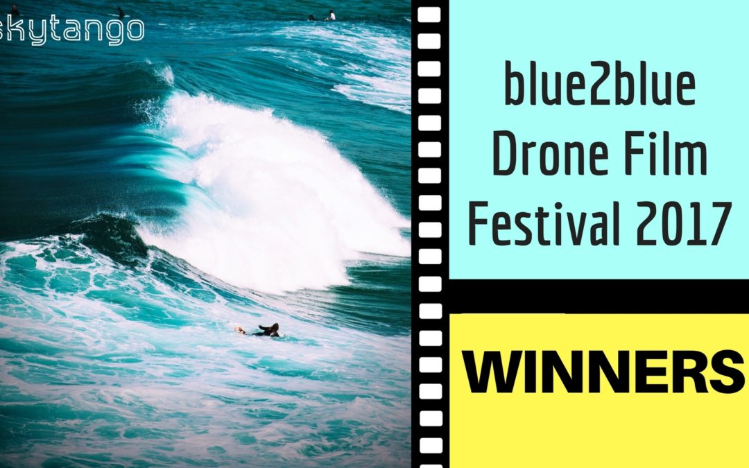 Watch The Winners of blue2blue Drone Film Festival 2017