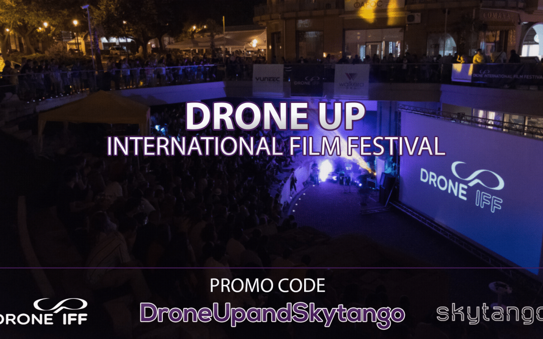 100% Off DroneUp International Film Festival 2017 Submissions
