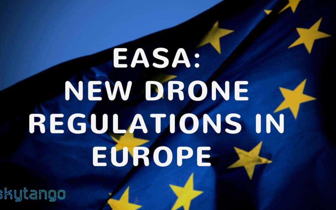 EASA Proposes New Regulations For Small Drones in Europe