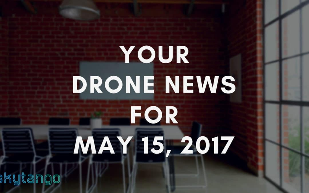 Your Drone News For May 15, 2017: Parrot Refocus, UTMs, Drones Are The New UFOs