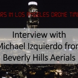 24 hours in los angeles drone timelapse interview michael izquierdo beverly hills aerials