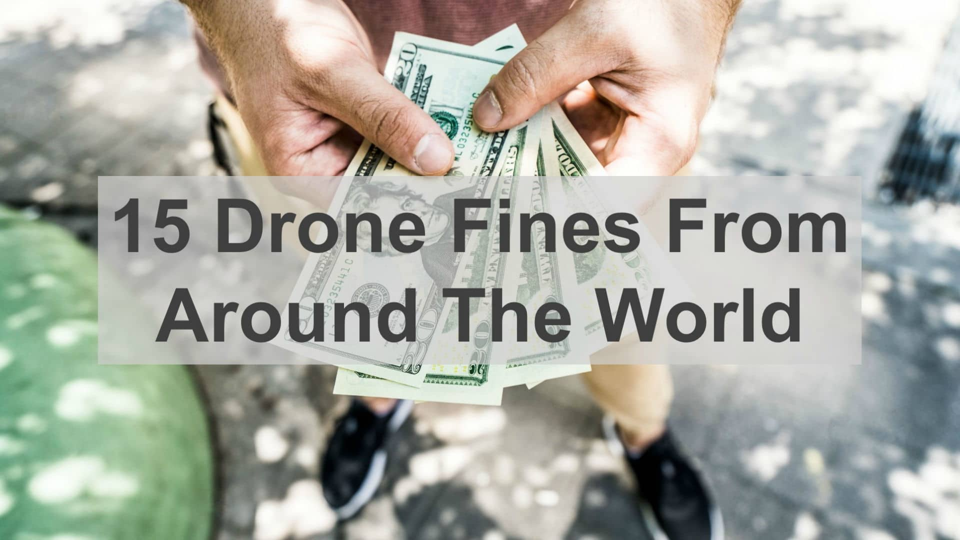 15 drone fines from all around the world