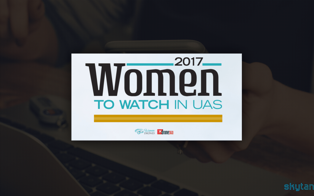 2017 Women To Watch in UAS List Announced By Women and Drones And Drone360